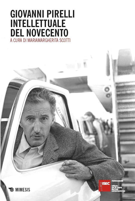 Dialoghi su Giovanni Pirelli